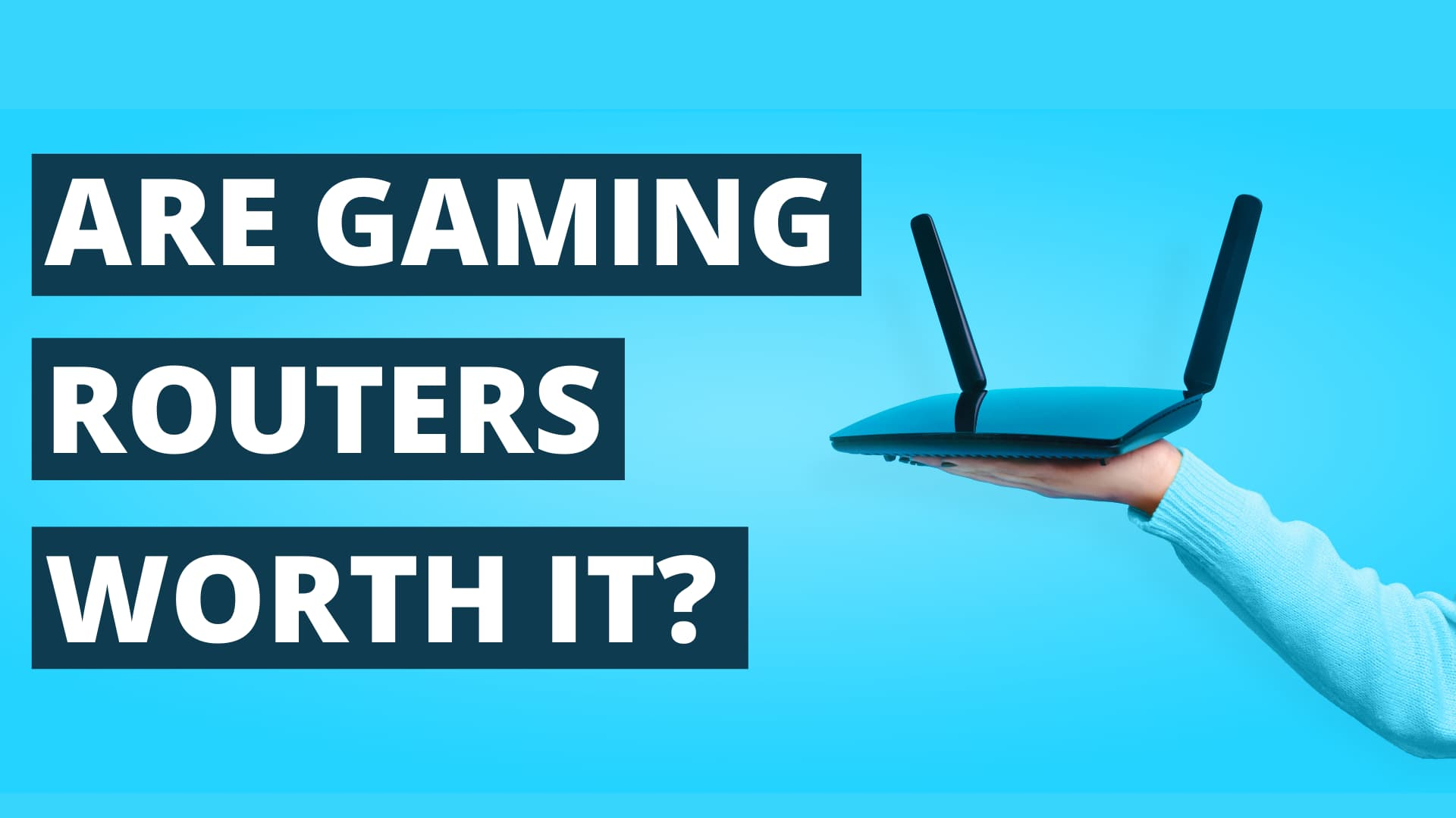 do gaming routers make a difference | are gaming routers worth it