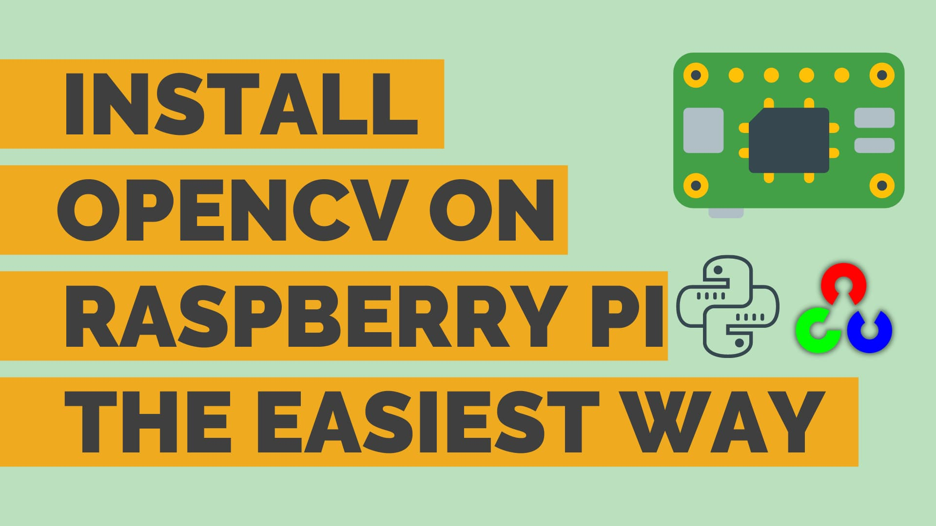 easiest way to install opencv on raspberry pi
