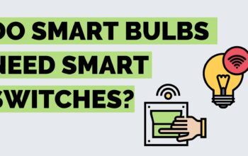 Do You Need A Smart Switch For A Smart Bulb? | Cool Smart Bulb Tips!
